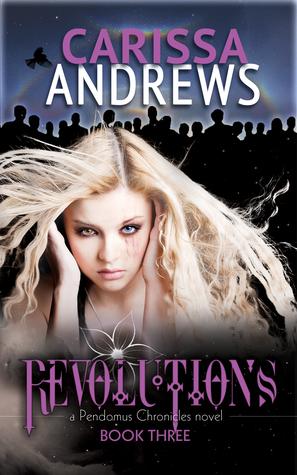 Revolutions (Pendomus Chronicles #3)