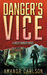 Danger's Vice (Holly Danger #2)