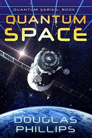 Quantum Space (Quantum, #1)