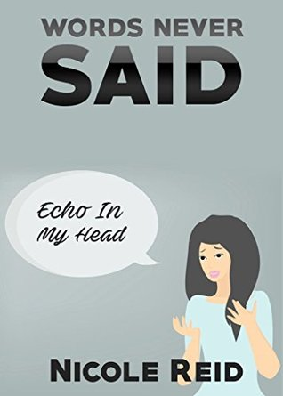 Words Never Said: Echo In My Head