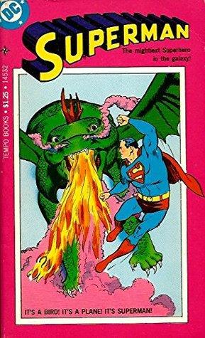 Superman, Five of Superman's Most Memorable Adventures!