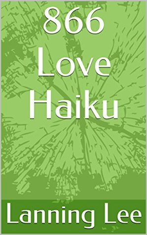 866 Love Haiku
