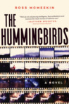 The Hummingbirds by Ross McMeekin