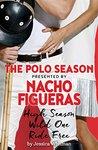 Nacho Figueras presents The Polo Season: An exclusive bundle