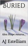 Buried (Alex Hope, #2)