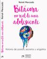 Bitácora no real de una adolescente by Natalí Mercado