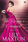 The Rogue's Conquest by Lily Maxton