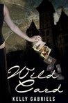 Wild Card (Arcana Book 1)