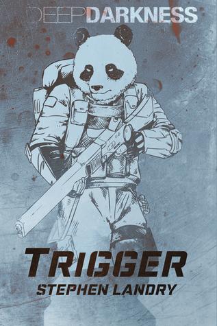 Trigger (Deep Darkness #2)