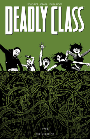 Deadly Class, Vol. 3: The Snake Pit