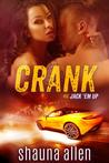 Crank (Jack 'Em Up, #1)