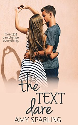 Resultado de imagen de The text dare (First love shorts 1) - Amy Sparling