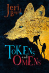 Tokens and Omens by Jeri Baird