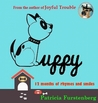 Puppy 12 Months of Rhymes and Smiles by Patricia Furstenberg