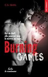Burning games by C.S. Quill