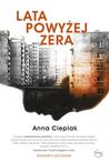 Lata powyżej zera by Anna Cieplak