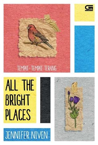All the Bright Places - Tempat-Tempat Terang