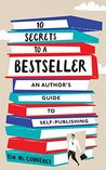 10 Secrets to a Bestseller by Tim McConnehey
