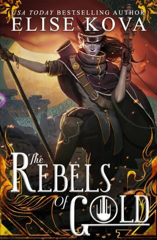 The Rebels of Gold (Loom Saga, #3)