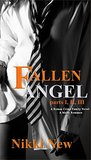 Fallen Angel - Parts 1, 2, 3: A Roman Crime Family Novel