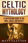 Celtic Mythology:...