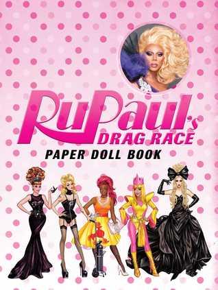 RuPaul's Drag Race: Paper Doll Book par Rupaul's Drag Race