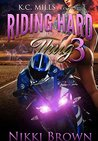 Riding Hard For A Thug 3 by Nikki Brown