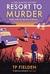 Resort to Murder (Miss Dimont Book 2)
