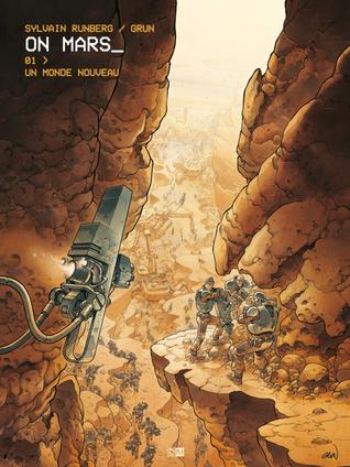 Un monde nouveau (On Mars_, #1)