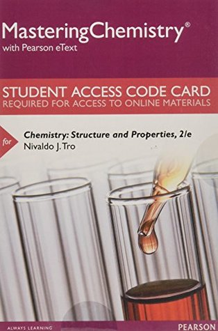 MasteringChemistry with Pearson eText -- Standalone Access Card -- for Chemistry: Structure and Properties (2nd Edition)