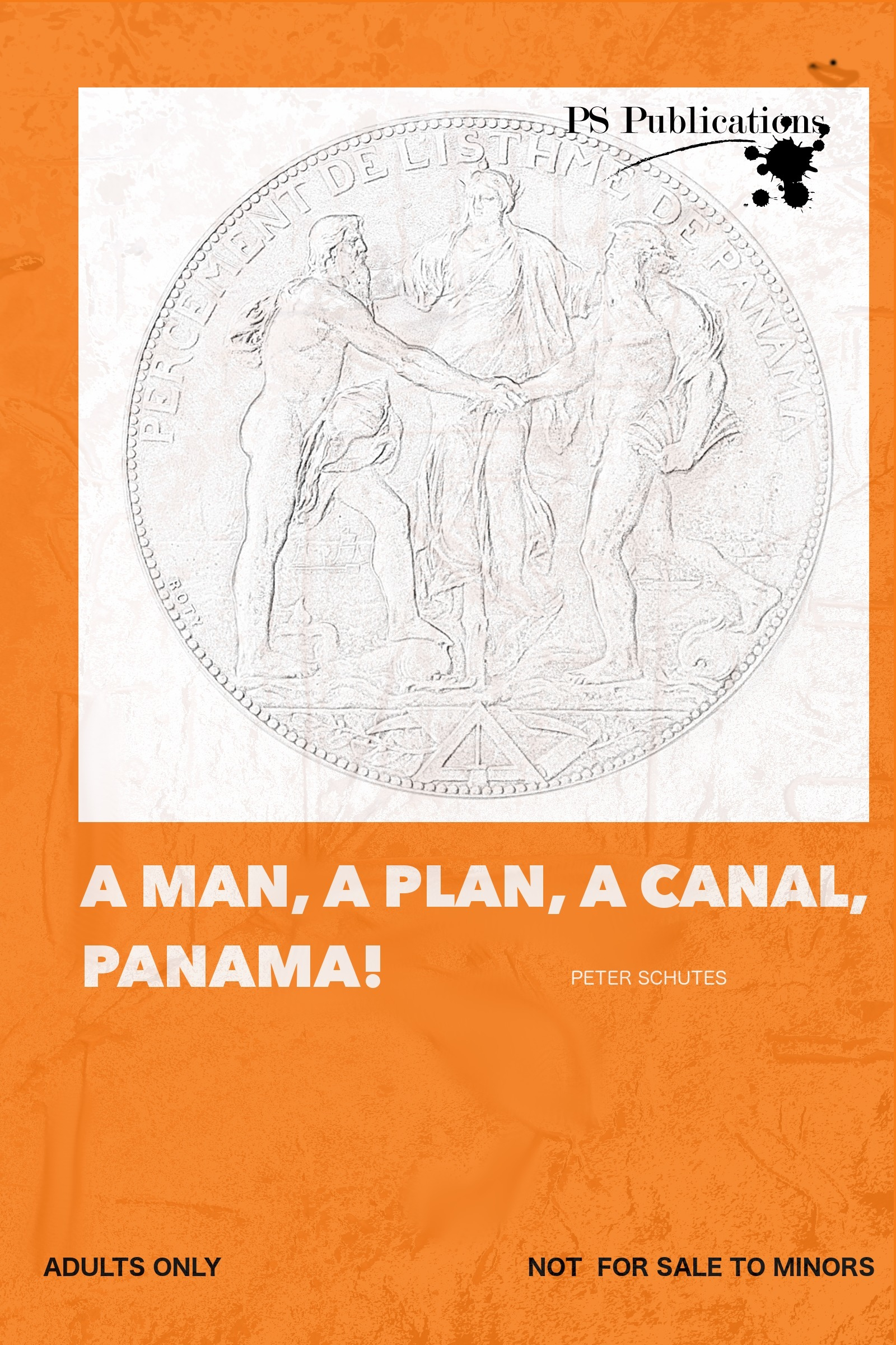 A Man, A Plan, A Canal, Panama!: 2018 Revised Edition