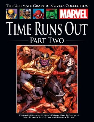 Time Runs Out, Part Two (Marvel Ultimate Graphic Novels Collection)