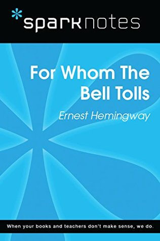 For Whom the Bell Tolls (SparkNotes Literature Guide) (SparkNotes Literature Guide Series)