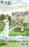 The Yellow Cottage Mystery (The Yellow Cottage Mystery, #0.5)