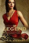 Resurrection: A Historical Adventure Romance Novel (Legend Book 3)