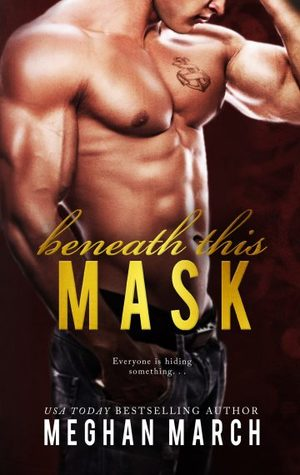 Beneath This Mask (Beneath, #1)
