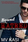 Bound by Hatred (The Singham Bloodlines #2)