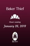 Baker Thief by Claudie Arseneault