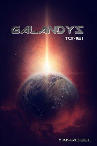 Galandys (Tome 1)