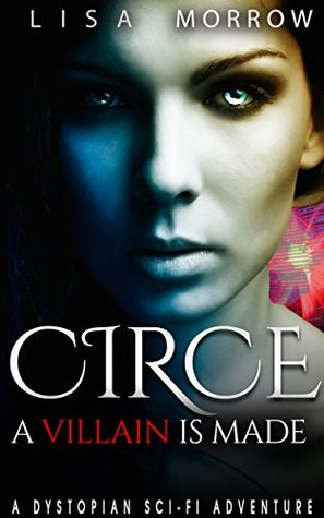 Circe: A Villain Is Made: Box Set of Books 1-3 of True Souls, A Dystopian SciFi Adventure
