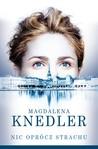 Nic oprócz strachu by Magdalena Knedler