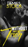 Without Truth (Babylon MC, #3)