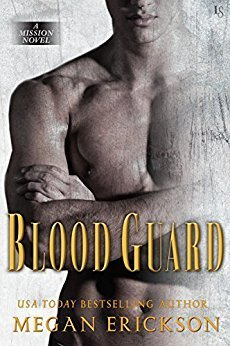 Blood Guard (Mission, #1)