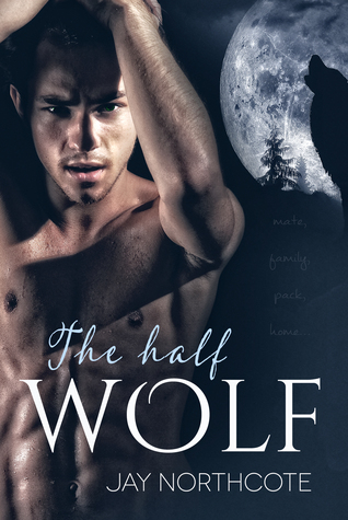 Book Review: The Half Wolf by Jay Northcote