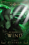 Season of Wind (The Clockwork God Chronicles, #2)