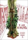 I Am a Hero Omnibus, Volume 6 (I am a Hero Omnibus, #6)