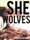 She Wolves by Carmen Chapman