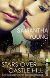 Stars Over Castle Hill - Schicksalhafte Begegnung by Samantha Young
