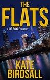 The Flats (A Liz Boyle Mystery, #1)