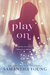 Play On (Play On #1)